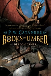 Dragon Games ebook by P. W. Catanese
