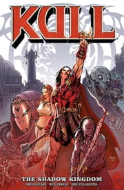 Kull Volume 1: The Shadow Kingdom ebook by Arvid Nelson