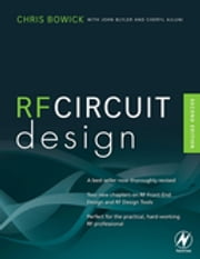 RF Circuit Design ebook by Christopher Bowick
