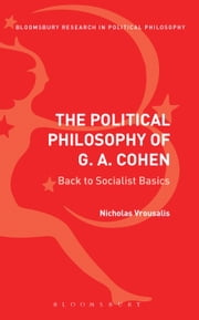 The Political Philosophy of G. A. Cohen - Back to Socialist Basics ebook by Nicholas Vrousalis