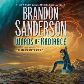 Words of Radiance - Book Two of the Stormlight Archive audiobook by Brandon Sanderson