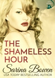 The Shameless Hour ebook by Sarina Bowen