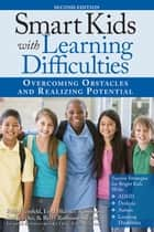 Smart Kids with Learning Difficulties ebook by Rich Weinfeld,Sue Jeweler,Linda Barnes-Robinson,Betty Roffman Shevitz