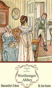 Northanger Abbey: The Jane Austen Illustrated Edition ebook by Sourcebooks Landmark