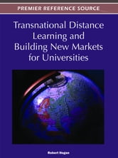 Transnational Distance Learning and Building New Markets for Universities ebook by