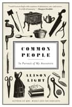 Common People ebook by Alison Light