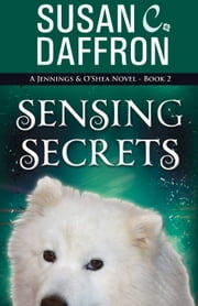 Sensing Secrets ebook by Susan C. Daffron