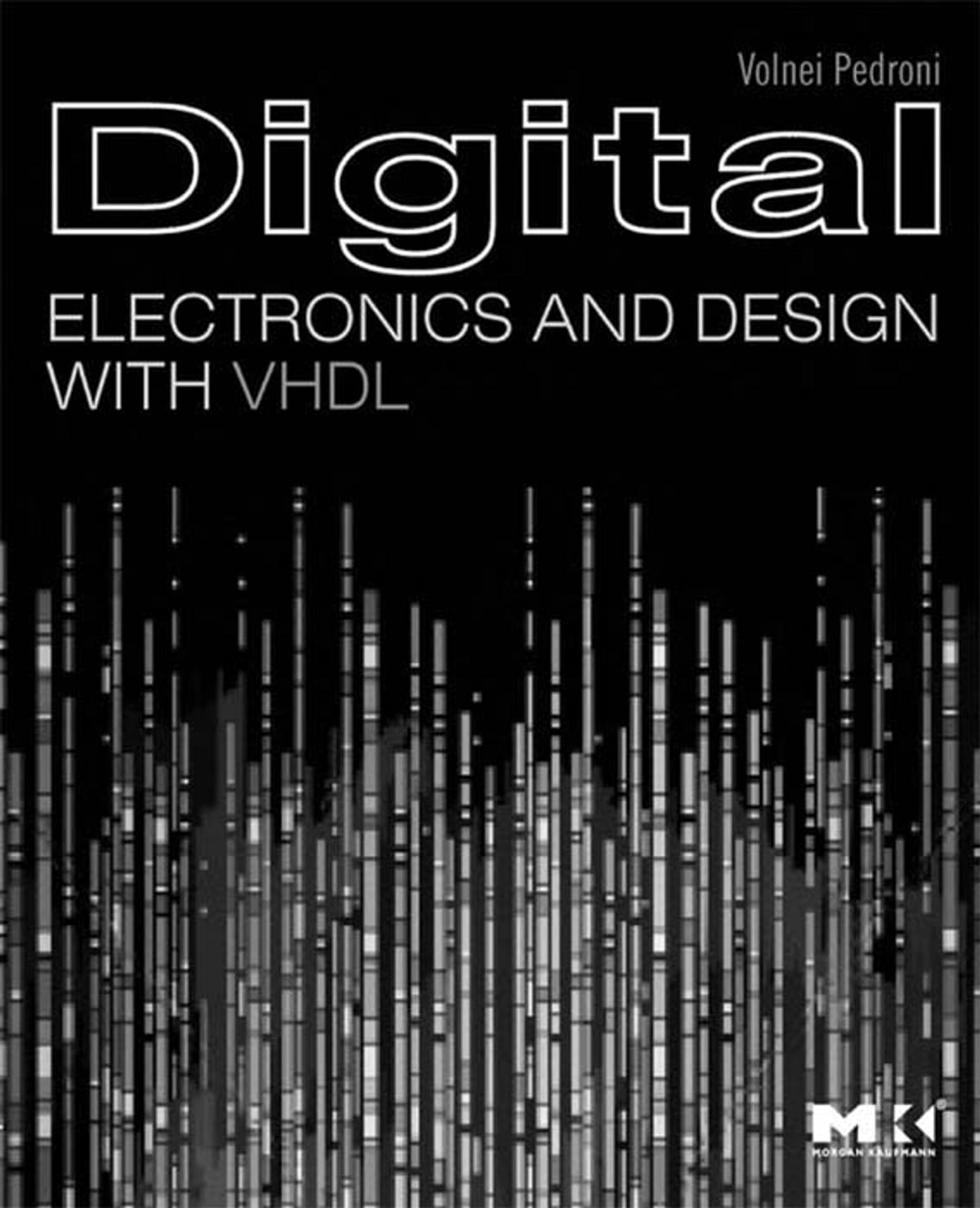 Digital Electronics And Design With Vhdl Ebook By Volnei A Pedroni Electronic Circuit Mcqs 9780080557557 Rakuten Kobo