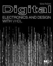 Digital Electronics and Design with VHDL ebook by Volnei A. Pedroni
