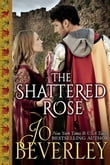 The Shattered Rose