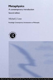 Metaphysics - A Contemporary Introduction ebook by Michael Loux