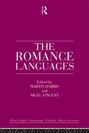 The Romance Languages ebook by Martin Harris,Nigel Vincent