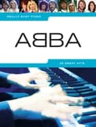 Really Easy Piano: ABBA ebook by Wise Publications