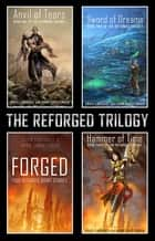 The Reforged Trilogy boxed set ebook by Erica Lindquist, Aron Christensen