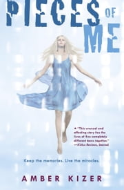 Pieces of Me ebook by Amber Kizer