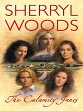 The Calamity Janes ebook by Sherryl Woods
