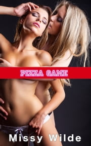 Pizza Game ebook by Missy Wilde