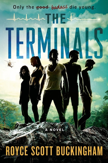 The Terminals - A Novel eBook by Royce Scott Buckingham