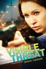 Visible Threat ebook by Janice Cantore