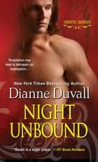 Night Unbound ebook by Dianne Duvall