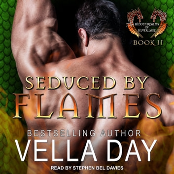 Seduced By Flames audiobook by Vella Day