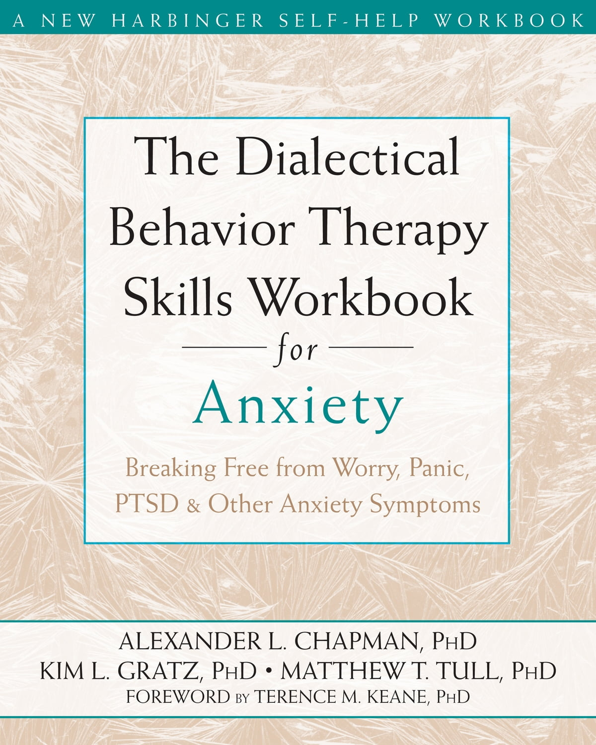 Workbooks dialectical behavior therapy skills workbook : The Dialectical Behavior Therapy Skills Workbook for Anxiety eBook ...