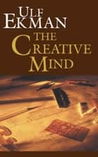 The Creative Mind ebook by Ulf Ekman