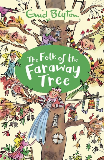 The Folk of the Faraway Tree - Book 3 ebook by Enid Blyton