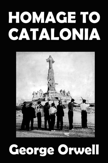 Homage To Catalonia Ebook