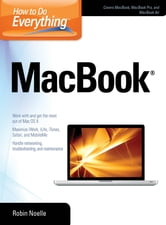 How to Do Everything MacBook ebook by Robin Noelle