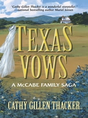 Texas Vows: A McCabe Family Saga (Mills & Boon Silhouette) ebook by Cathy Gillen Thacker