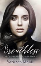 Breathless ebook by Vanessa Marie