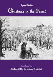"Christmas in the Forest - Introductory chapter of ""The Saint and her Fool"" ebook by Cihlar & Holschuh"