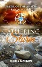 Gathering Storm ebook by Cecily Magnon