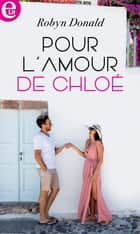 Pour l'amour de Chloé ebook by Robyn Donald
