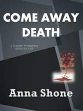 Come Away Death ebook by Anna Shone
