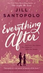 Everything After ebook by Jill Santopolo