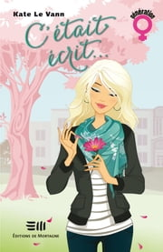 C'était écrit... ebook by Kate Le Vann