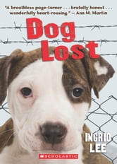 Dog Lost ebook by Ingrid Lee