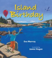 Island Birthday ebook by Eva Murray,Jamie Hogan