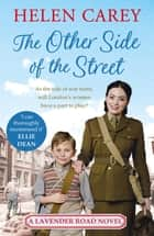 The Other Side of the Street (Lavender Road 5) ebook by Helen Carey
