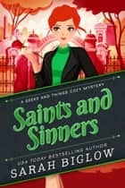 Saints and Sinners ebook by Sarah Biglow