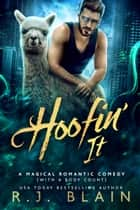 Hoofin' It ebook by R.J. Blain