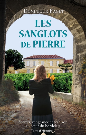 Les sanglots de pierre ebook by Dominique Faget
