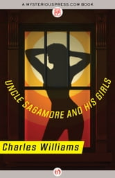 Uncle Sagamore and His Girls ebook by Charles Williams