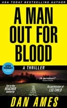 The Jack Reacher Cases (A Man Out For Blood) ebook by Dan Ames