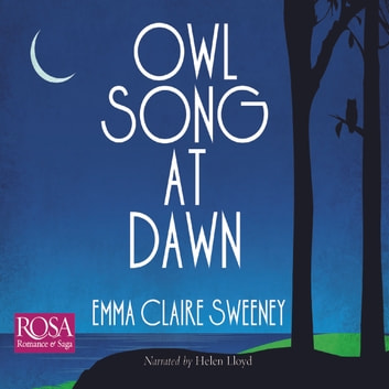 Owl Song At Dawn audiobook by Emma Claire Sweeney