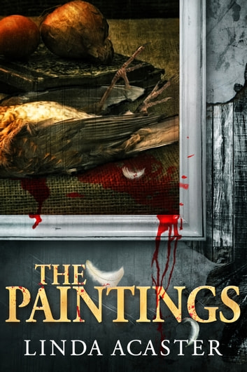 The Paintings ebook by Linda Acaster
