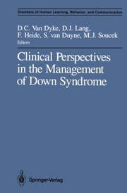 Clinical Perspectives in the Management of Down Syndrome ebook by Susan van Duyne,Don C. Van Dyke,David J. Lang,M. Joan Soucek,Frances Heide