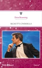 Beckett's Cinderella ebook by Dixie Browning
